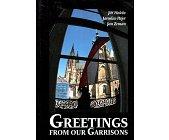 Szczegóły książki GREETINGS FROM OUR GARRISONS