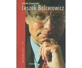 Szczegóły książki LESZEK BALCEROWICZ