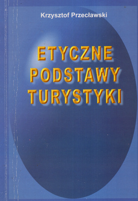 ETYCZNE PODSTAWY TURYSTYKI