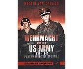 Szczegóły książki WEHRMACHT KONTRA US ARMY
