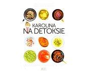 Szczegóły książki KAROLINA NA DETOKSIE