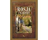 Szczegóły książki ROSJA I NARODY. ÓSMY KONTYNENT