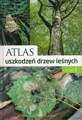 ATLAS USZKODZEŃ DRZEW LEŚNYCH