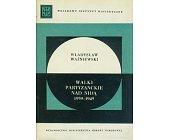 Szczegóły książki WALKI PARTYZANCKIE NAD NIDĄ 1939 - 1945