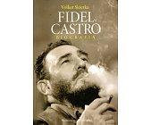 Szczegóły książki FIDEL CASTRO. BIOGRAFIA