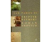 Szczegóły książki TRYPTYK RZYMSKI
