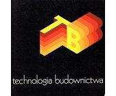 Szczegóły książki TECHNOLOGIA BUDOWNICTWA (5)
