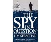 Szczegóły książki THE SPY IN QUESTION