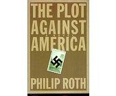 Szczegóły książki THE PLOT AGAINST AMERICA
