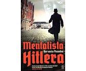 Szczegóły książki MENTALISTA HITLERA