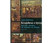 Szczegóły książki KRAJOBRAZ Z TĘCZĄ - SYLWETKI ARTYSTÓW OD FIDIASZA DO PICASSA