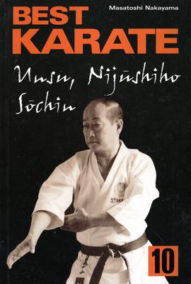 BEST KARATE - TOM 10 - UNSU, SOCHIN, NIJUSHIHO