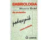 Szczegóły książki EMBRIOLOGIA DLA STUDENTÓW