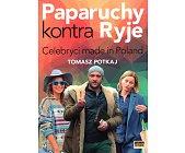 Szczegóły książki PAPARUCHY KONTRA RYJE