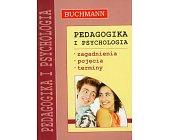 Szczegóły książki PEDAGOGIKA I PSYCHOLOGIA - ZAGADNIENIA, POJĘCIA, TERMINY