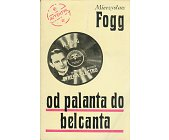 Szczegóły książki OD PALANTA DO BELCANTA