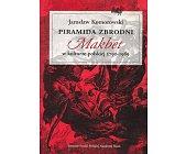 Szczegóły książki PIRAMIDA ZBRODNI. MAKBET W KULTURZE POLSKIEJ 1790-1989