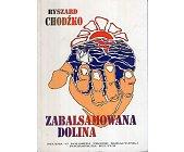 Szczegóły książki ZABALSAMOWANA DOLINA