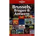Szczegóły książki BRUSSELS, BRUGES & ANTWERP