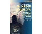 Szczegóły książki W KRĘGU ANIOŁÓW. JAK ODKRYĆ I WYRAZIĆ SWĄ ANIELSKĄ NATURĘ