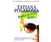 Szczegóły książki HASTA LA VISTA, BABY