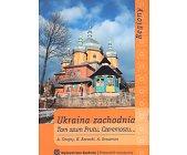 Szczegóły książki UKRAINA ZACHODNIA