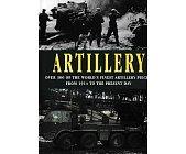 Szczegóły książki ARTILLERY-OVER 300 OF THR WORLDS FINEST ARTILLERY PIECES FROM 1914TO THE PRESENT DAY