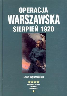 OPERACJA WARSZAWSKA SIERPIEŃ 1920