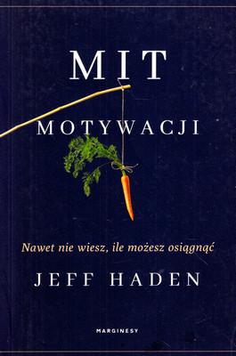 MIT MOTYWACJI