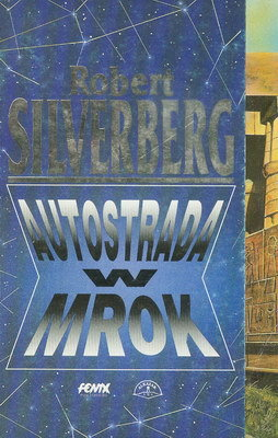 AUTOSTRADA W MROK