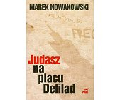Szczegóły książki JUDASZ NA PLACU DEFILAD