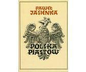 Szczegóły książki POLSKA PIASTÓW