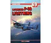 Szczegóły książki LOCKHEED P-38 LIGHTNING - CZĘŚĆ 2 - MONOGRAFIE LOTNICZE NR 69