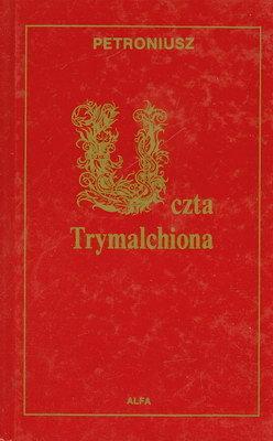 Znalezione obrazy dla zapytania Petroniusz : Uczta Trymalchiona