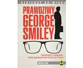 Szczegóły książki PRAWDZIWY GEORGE SMILEY