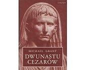 Szczegóły książki DWUNASTU CEZARÓW