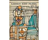 Szczegóły książki ALMANACH SCENY POLSKIEJ 1971 / 72