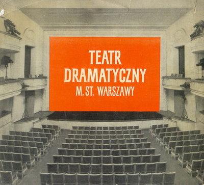 TEATR DRAMATYCZNY M. ST. WARSZAWY ...
