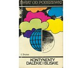 Szczegóły książki KONTYNENTY DALEKIE I BLISKIE