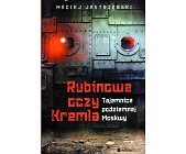 Szczegóły książki RUBINOWE OCZY KREMLA