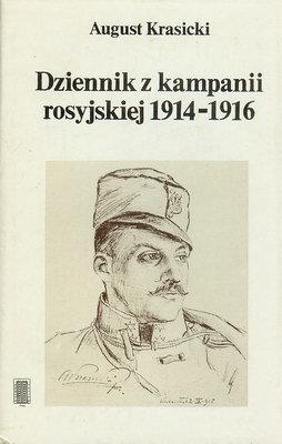 DZIENNIK Z KAMPANII ROSYJSKIEJ 1914 - 1916