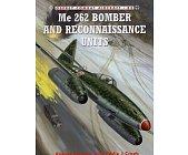 Szczegóły książki ME 262 BOMBER AND RECONNAISSANCE UNITS
