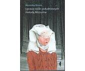 Szczegóły książki UPRAWA ROŚLIN POŁUDNIOWYCH METODĄ MICZURINA