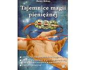 Szczegóły książki TAJEMNICE MAGII PIENIĘŻNEJ
