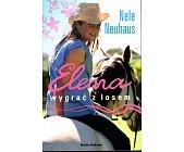 Szczegóły książki ELENA - WYGRAĆ Z LOSEM