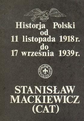 HISTORJA POLSKI OD 11 LISTOPADA 1918 DO 17 WRZEŚNIA 1939 R.