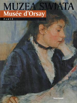 MUZEA ŚWIATA - MUSEE D'ORSAY - PARYŻ