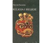 Szczegóły książki RELIGIA I RELIGIE