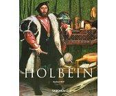 Szczegóły książki HANS HOLBEIN. THE YOUNGER. 1497/98-1543. THE GERMAN RAPHAEL