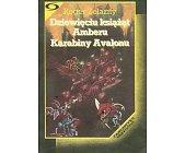 Szczegóły książki DZIEWIĘCIU KSIĄŻĄT AMBERU, KARABINY AVALONU